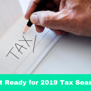 Get ready for 2019 Tax Season